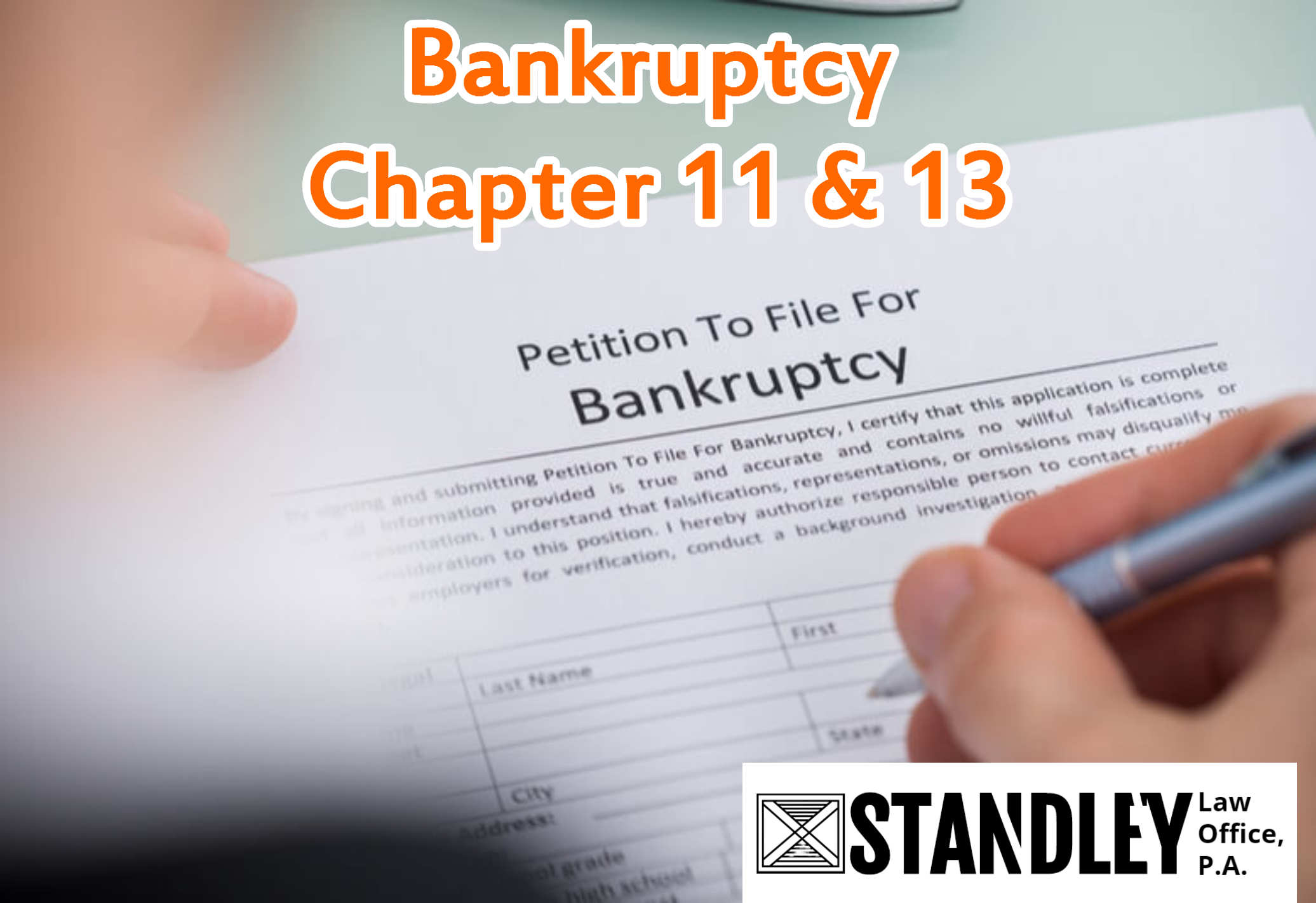 Bankruptcy Chapter 11 & 13