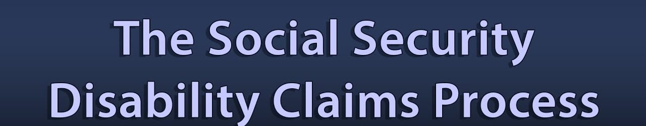 social security disability claims process - STANDLEY LAW OFFICE, P.A.